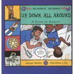 【预订】Up, Down, All Around: A Story of Gravity