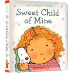 Sweet Child of Mine 我可爱的宝宝 英文原版绘本纸板书 名家Caroline Jayne Churc