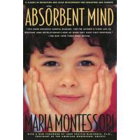 【预订】The Absorbent Mind: A Classic in Education and Child De