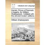 【预订】Hamlet, Prince of Denmark. a Tragedy. by William Shakes