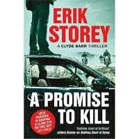 预订A Promise to Kill:A Clyde Barr Thriller