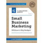 【预订】The the Non-Obvious Guide to Small Business Marketing (