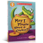 Scholastic Reader Level 1: May I Please Have A Cookie? Scho