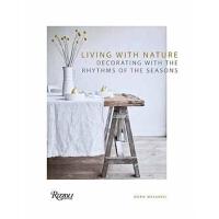 预订Living with Nature:Decorating with the Rhythms of the Four