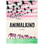 Animalkind 动物种类 英文原版艺术绘本 动物科普社科
