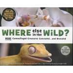 Where Else in the Wild 野外还有什么(获奖科普书《野外有什么》续篇) ISBN 97815824