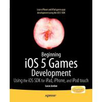 【预订】Beginning IOS 5 Games Development: Using the IOS SDK fo