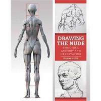 预订Drawing the Nude:Structure, Anatomy and Observation