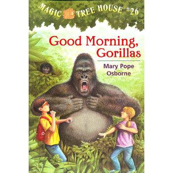 Magic Tree House #26: Good Morning, Gorillas 神奇树屋系列26:早安,大猩猩 9780375806148