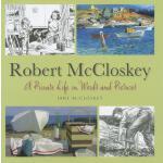 【预订】Robert McCloskey: A Private Life in Words and Pictures