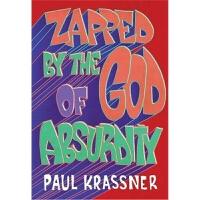 预订Zapped By The God Of Absurdity:The Best of Paul Krassner