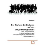 【预订】Der Einfluss Der Kulturen Auf Das Projektmanagement