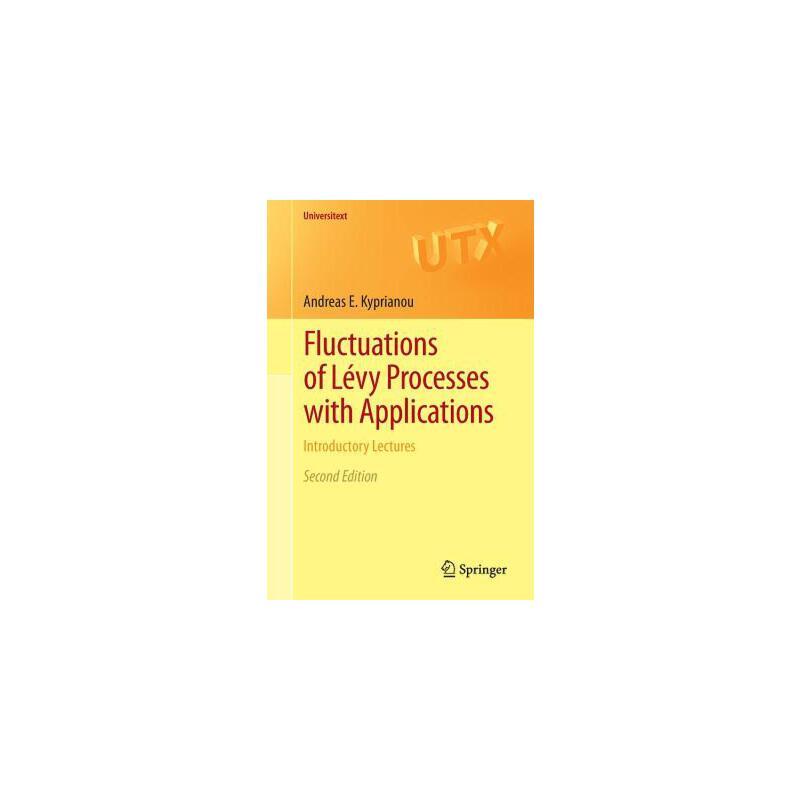 【预订】Fluctuations of Levy Processes With Applications  Introductory Lectures 预订商品,需要1-3个月发货,非质量问题不接受退换货。
