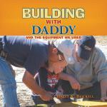 【预订】Building with Daddy: And the Equipment We Used