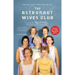 The Astronaut Wives Club: A True Story宇航员妻子俱乐部 英文原版