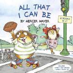 【预订】All That I Can Be (Little Critter)