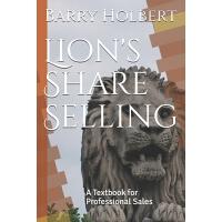 【预订】Lion's Share Selling: A Textbook for Professional Sales