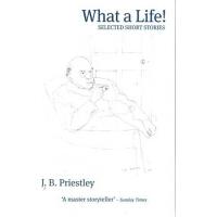 预订What A Life!:Selected Short Stories