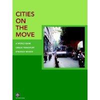 【预订】Cities on the Move: A World Bank Urban Transport Strate