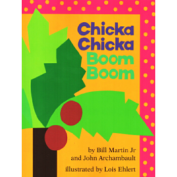 Chicka Chicka Boom Boom 叽喀叽喀碰碰 英文原版 廖彩杏书单 常春藤爸爸推荐 平装大开本 童书久久 儿启蒙认知读物