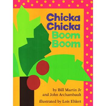 Chicka Chicka Boom Boom 叽喀叽喀碰碰 英文原版 廖彩杏书单 平装大开本 童书久久 儿启蒙认知读物