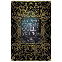 【Gothic Fantasy】维多利亚女王时代的短篇小说 英文原版Victoria
