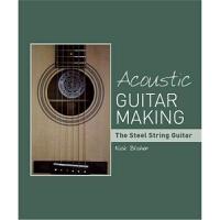 预订Acoustic Guitar Making:The Steel String Guitar