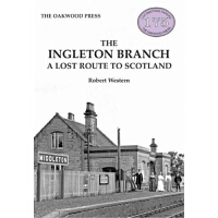 预订The Ingleton Branch:A Lost Route to Scotland