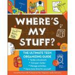 【预订】Where's My Stuff? The Ultimate Teen Organizing Guide