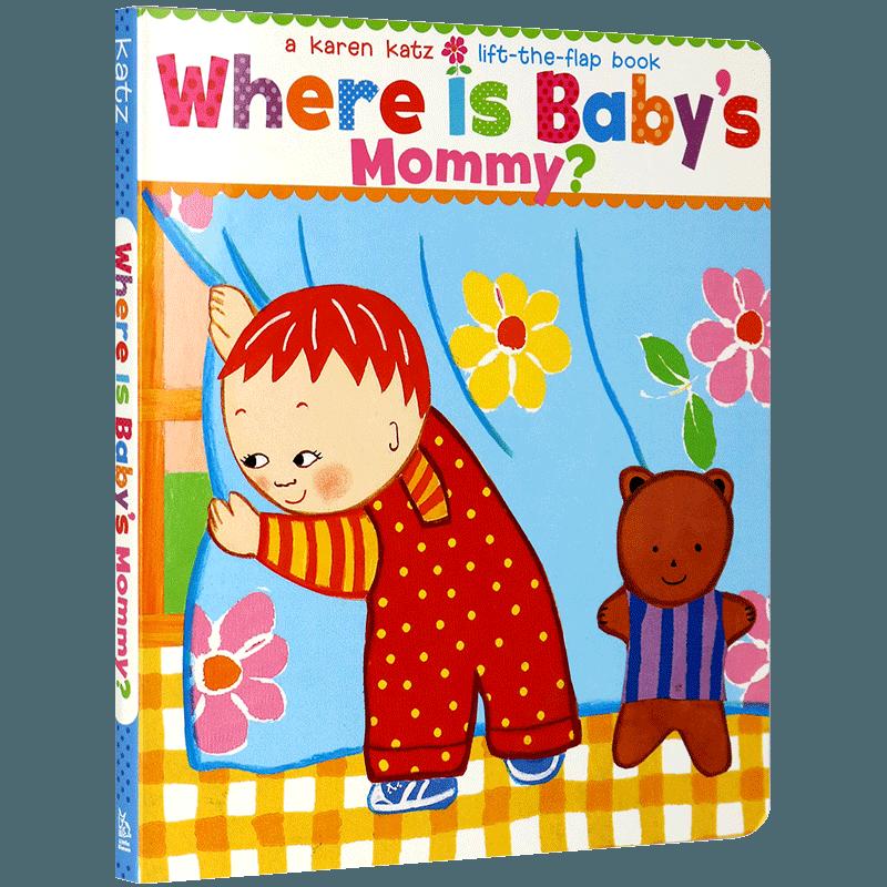 Where Is Baby's Mommy?妈妈去哪了?  美国国家亲子出版物金奖、2002年金玺奖,美国著名低幼绘本大师Karen Katz(凯伦·卡茨)的经典代表作A Karen Katz Lift-the-Flap Book(英语)纸板书