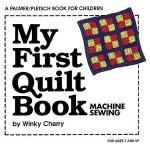 【预订】My First Quilt Book: Machine Sewing