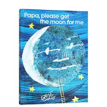 Papa, Please Get the Moon for Me 爸爸,我要月亮(大开本)ISBN9780689877568内含惊喜插页;《好饿的毛毛虫》作者写给自己女儿的书;美国《出版人周刊》强烈推荐!少儿英语绘本、英文绘本,适合3-6岁儿童