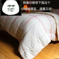 棉被棉絮学生被子被芯单人宿舍1.5m床垫褥子8斤加厚双人垫被棉胎