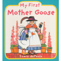 My First Mother Goose我的鹅妈妈童谣(Tomie dePaola绘本,卡板书)ISBN978044