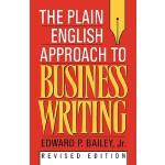 【预订】The Plain English Approach to Business Writing