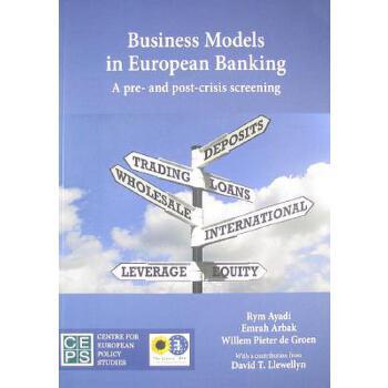 【预订】Business Models in European Banking: A Pre- And Post-Crisis Screening 预订商品,需要1-3个月发货,非质量问题不接受退换货。