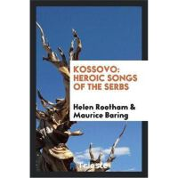 预订Kossovo:Heroic Songs of the Serbs