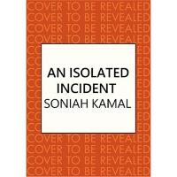 预订An Isolated Incident:Remarkable...A wonderful novel' Khale