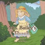 【预订】Mrs. Bailey's Rush