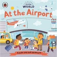 Little World: At the Airport 英文原版绘本 小小世界 在机场 纸板机关操作书 幼儿启蒙阅读
