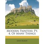 【预订】Modern Painters: PT. 4. of Many Things