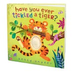 【预订】Have You Ever Tickled a Tiger?