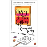 Playing to the Gallery 为画廊演奏:理解当代艺术 英文原版