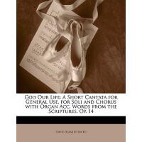 【预订】God Our Life: A Short Cantata for General Use, for Soli