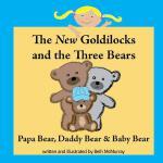 【预订】The New Goldilocks and the Three Bears Papa Bear, Daddy