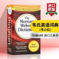 韦氏英英字典 英文原版 Merriam-Webster Dictionary 韦氏英语词典小红 美语字典辞典 托福GRE