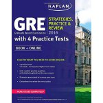 Kaplan GRE 2016 Strategies, Practice, and Review with 4 Pra