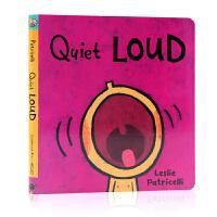 小毛孩 英文原版 Quiet Loud 名家Leslie Patricelli 一根毛 脏小孩 幼儿入门启蒙纸板书