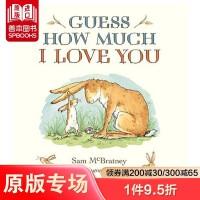 【预订】Guess How Much I Love You 猜猜我有多爱你 英文原版儿童绘本