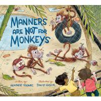 【预订】Manners Are Not for Monkeys